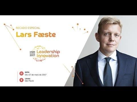 Convite Especial de Lars Fæste | HSM Summit – Leadership & Innovation