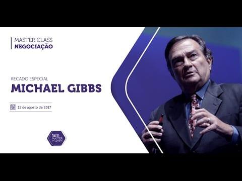 Master Class HSM – Negociação | Michael Gibbs – Dica 1