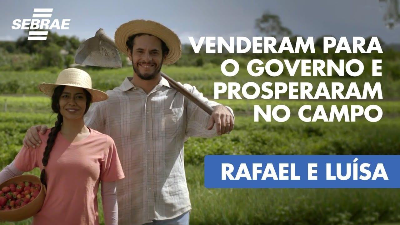 Venderam para o governo e prosperaram no campo // Rafael e Luísa