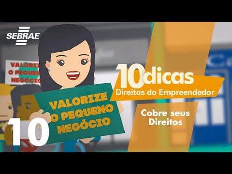 10 – Cobre seus direitos, empresário! // Direitos do Empreendedor