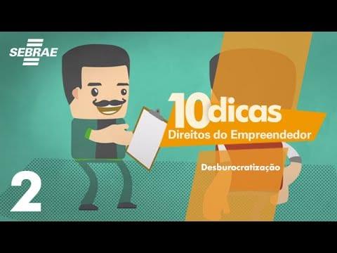 2 – Redução da burocracia// Direitos do Empreendedor