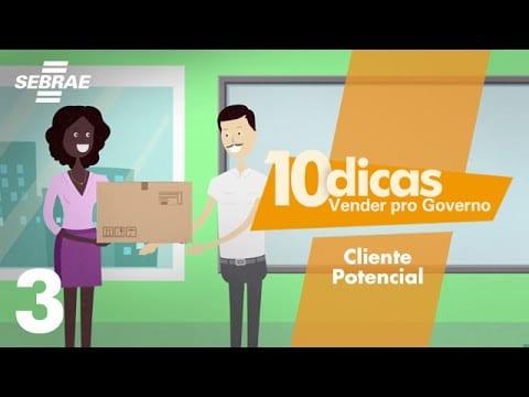 3 – Aprenda a escolher o seu cliente // Vender pro Governo