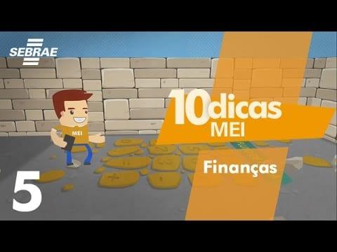 5 – Como controlar o seu dinheiro // 10 Dicas para o Microempreendedor Individual (MEI)