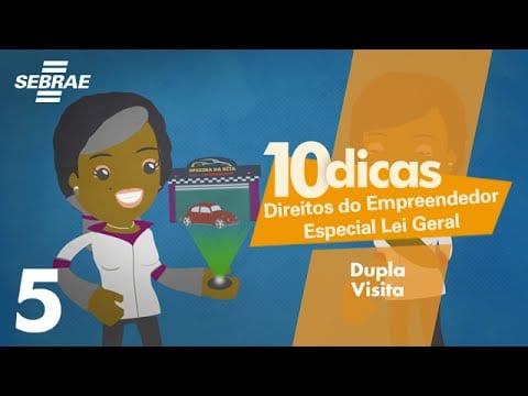 5 – Fiscalização orientadora (DUPLA VISITA) // Direitos do Empreendedor