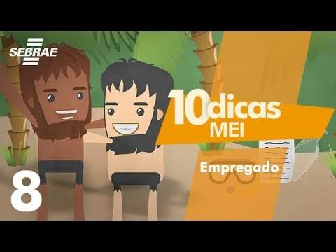 8 – Como contratar um empregado // 10 Dicas para o MEI (Microempreendedor Individual)