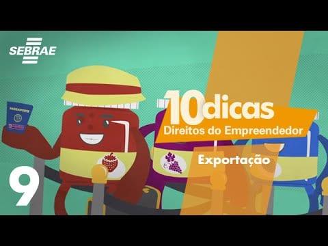 9 – Incentivos para exportação // Direitos do Empreendedor