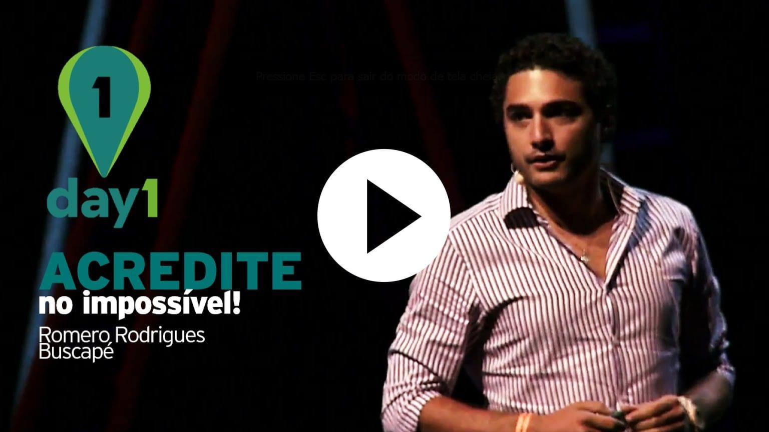 Acredite no impossível: Romero Rodrigues, fundador do Buscapé [Day1] – Versão Compacta