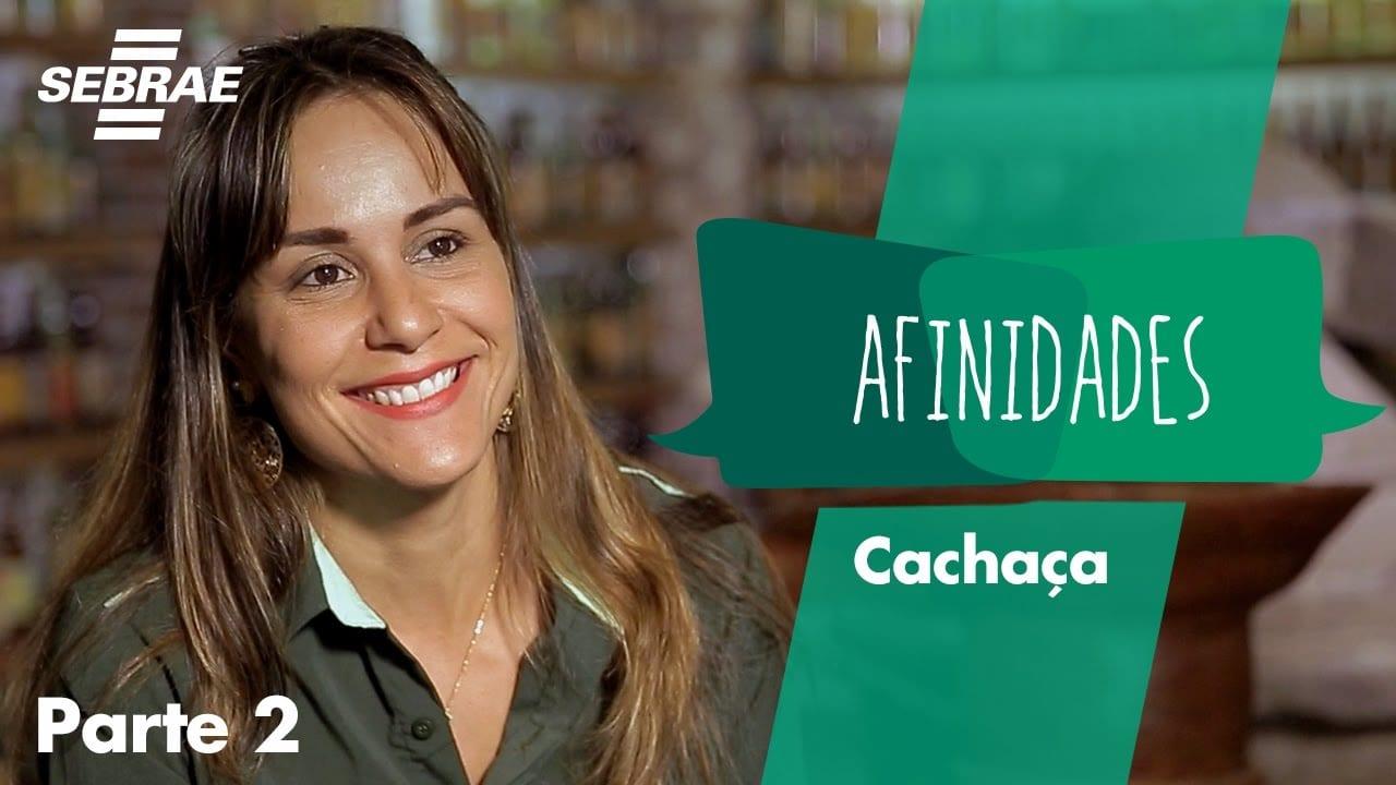 AFINIDADES CACHAÇA – REENCONTRO // Antônio Inácio (Serra Limpa) e Jacqueline Pereira  (Vale Verde)