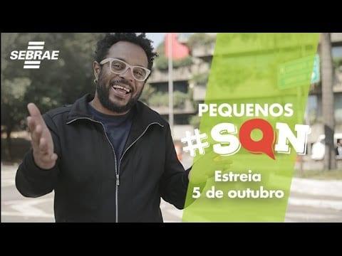 ASSISTA À SÉRIE PEQUENOS #SQN, COM MARCELO MARROM
