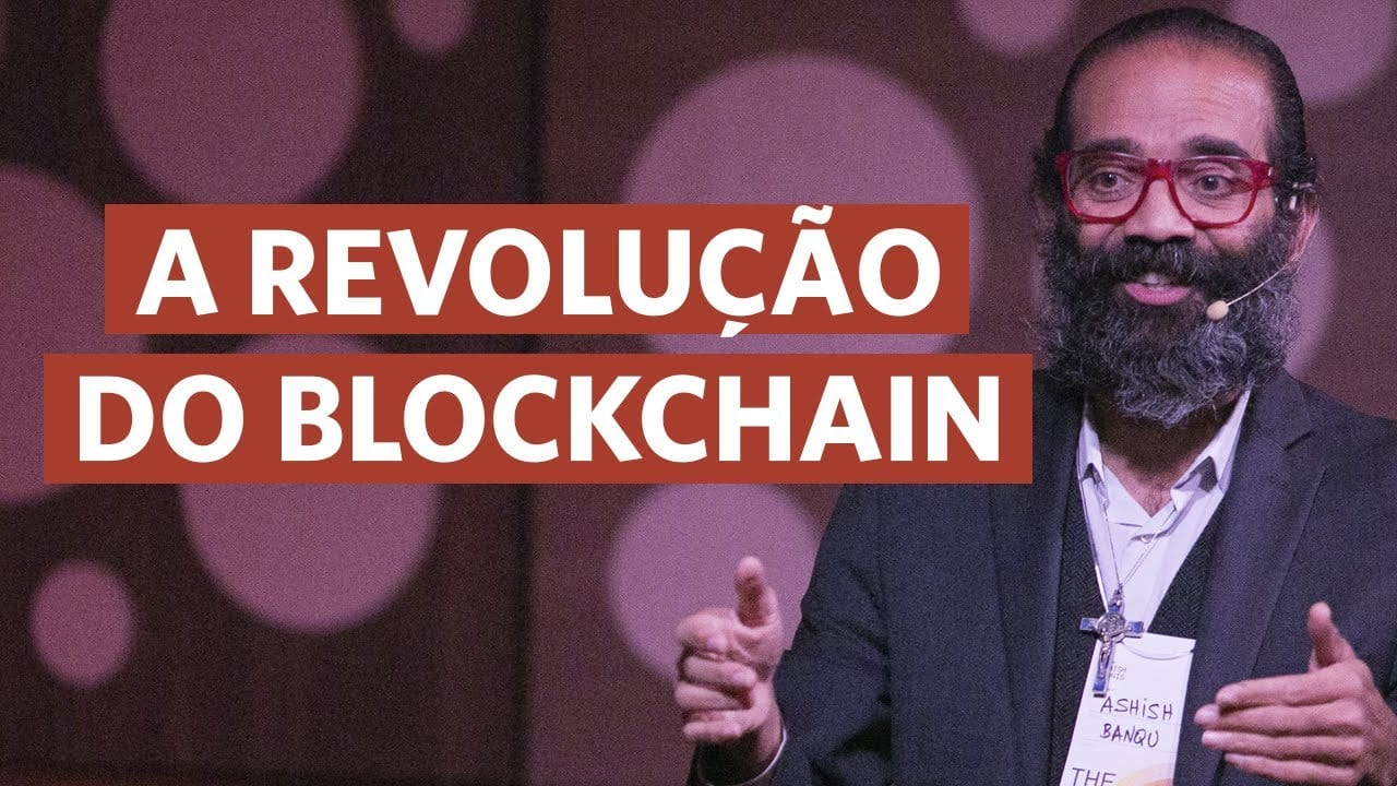 Como o blockchain quer mudar o mundo dos negócios | Ashish Gadnis