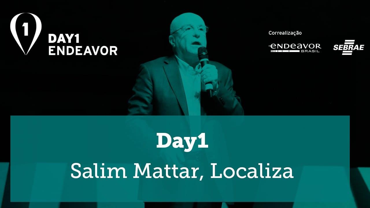 Day 1 | Os conselhos que não segui  – Salim Mattar, Localiza