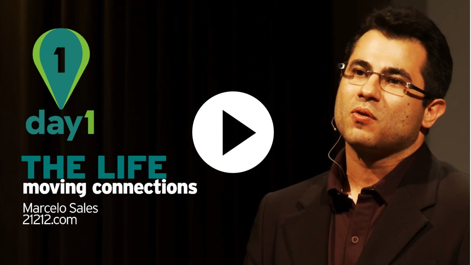 Day 1 | The Life Moving Connections – Marcelo Sales [Movile]