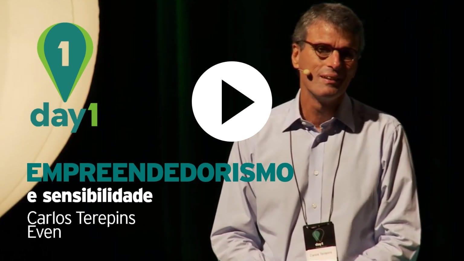 Day1 | Uma história de empreendedorismo e sensibilidade – Carlos Terepins [Even]