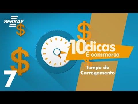 E-commerce // 7 – Tempo de Carregamento