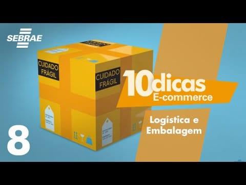 E-commerce // 8 – Logística e Embalagem