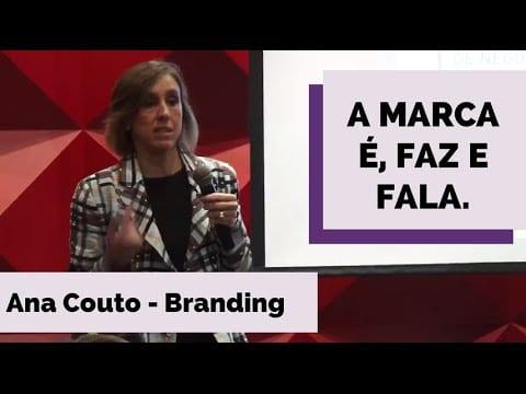 e-Talks | Branding: Como Criar uma Marca de Sucesso – Ana Couto