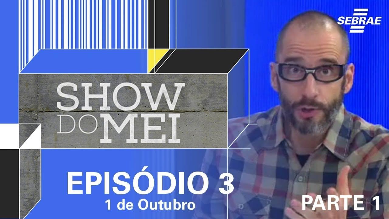 Show do MEI episódio do dia 1º de outubro