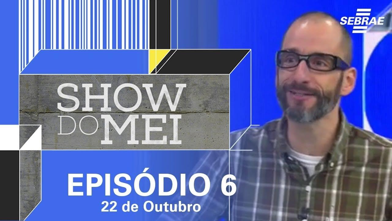 Show do MEI_Episódio do dia 22 de outubro