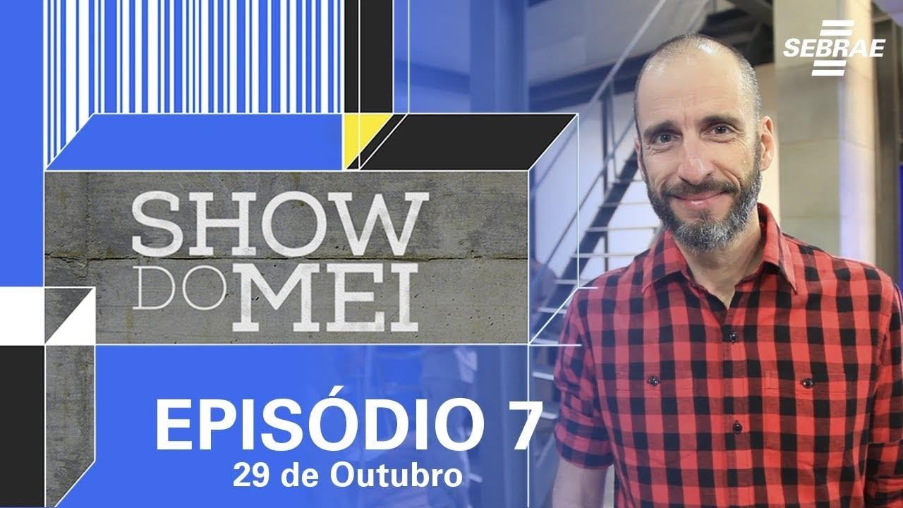 Show do MEI_Episódio do dia 29 de outubro