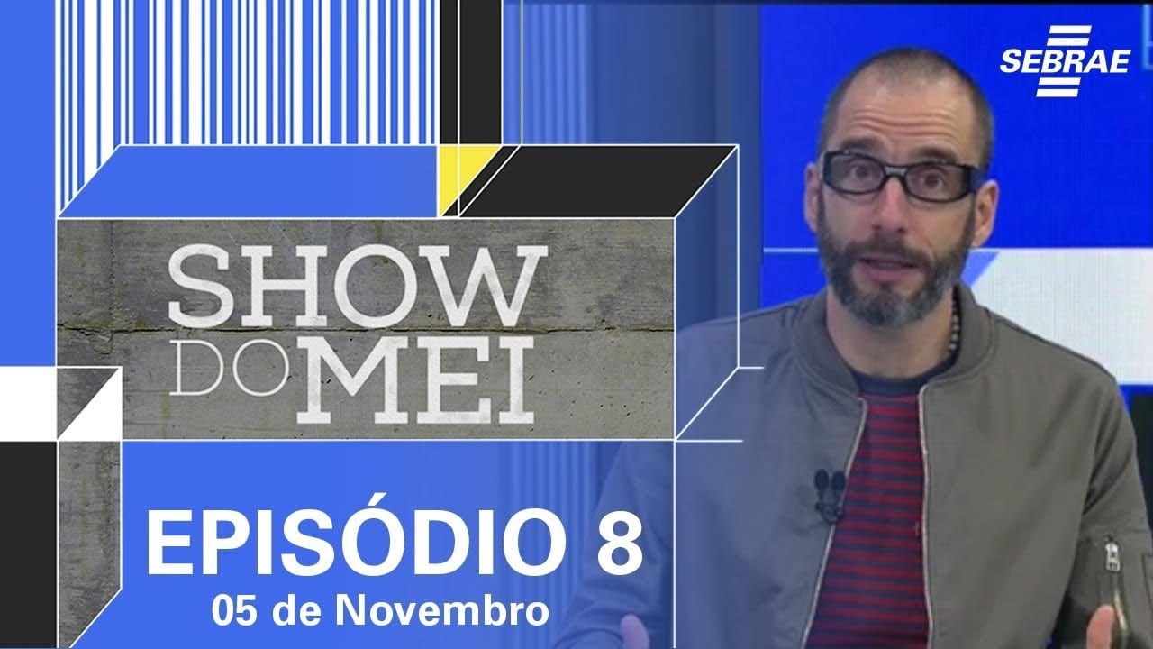 Show do MEI_Episódio do dia 05 de novembro