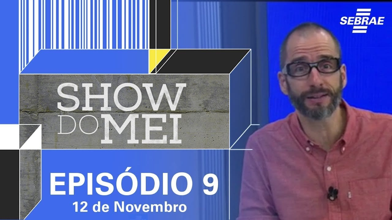 Show do MEI_Episódio do dia 12 de novembro