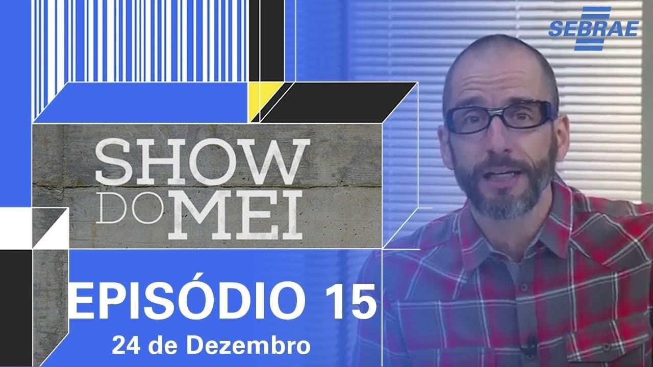 Show do MEI – Episódio do dia 24 de dezembro l Parte 1
